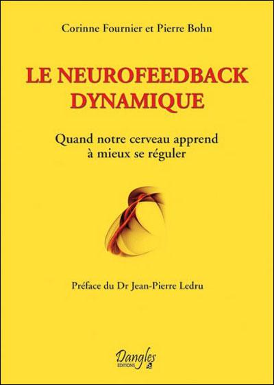 """Livre """"LE NEUROFEEDBACK DYNAMIQUE"""" - anne de sousa ∣ Praticienne de neurofeedback dynamique"""